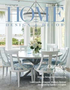 Triangle Home Design & Decor - June/July 2018